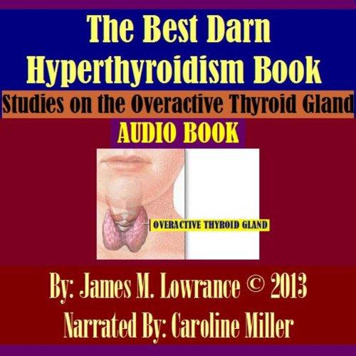 The Best Darn Hyperthyroidism Book! audiobook cover art