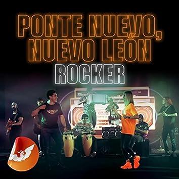 Ponte Nuevo, Nuevo León (Rocker)