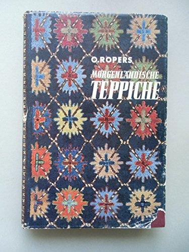 Morgenländische Teppiche Bd. XIX Morgenland