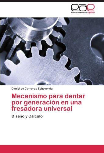 Mecanismo Para Dentar Por Generacion En Una Fresadora