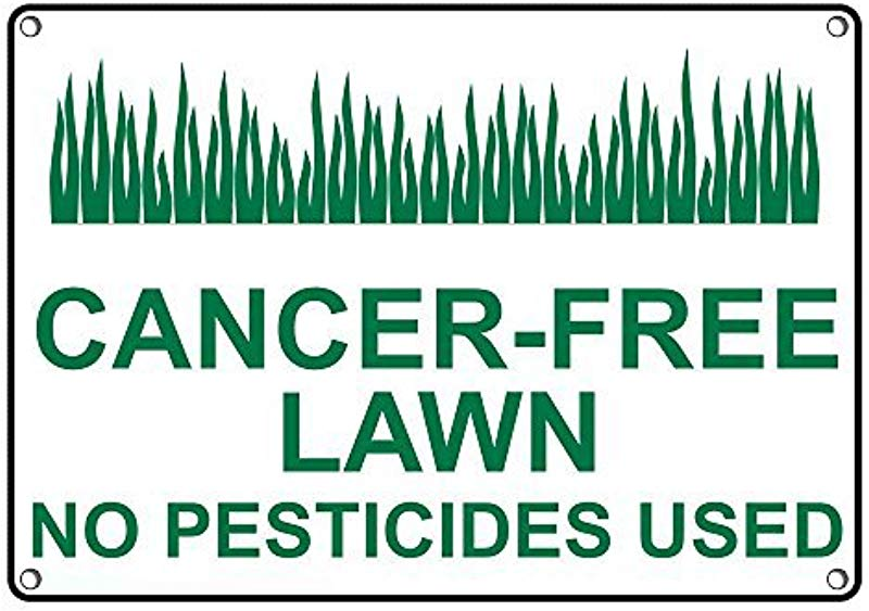 Weatherproof Plastic Cancer Free Lawn No Pesticides Used Sign With English Text And Symbol