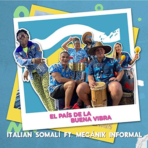 Italian Somalí feat. Mecánik Informal
