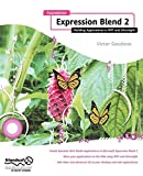 Foundation Expression Blend 2: Building Applications in WPF and Silverlight by Victor Gaudioso (2008-03-27)