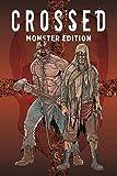 Crossed Monster-Edition: Bd. 1 - Garth Ennis