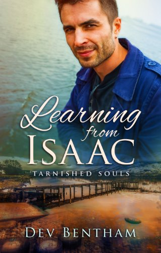Learning From Isaac Tarnished Souls Volume 1 Bentham Dev 9780983203384 Amazon Com Books