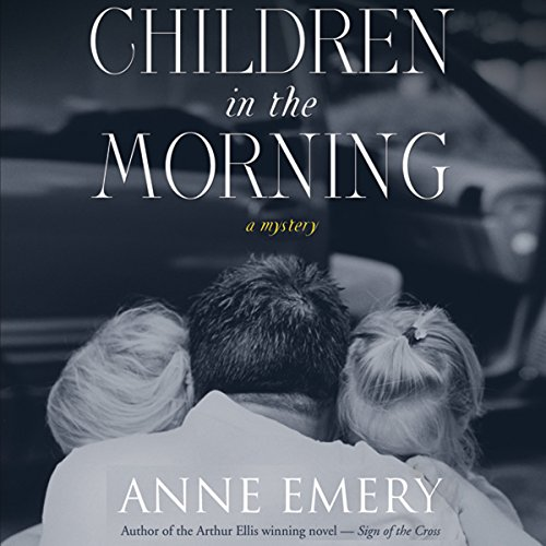 Children in the Morning: A Collins-Burke Mystery, Book 5 audiobook cover art