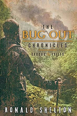 The Bug Out Chronicles