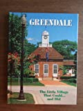 Greendale: The Little Village That Could-- and Did