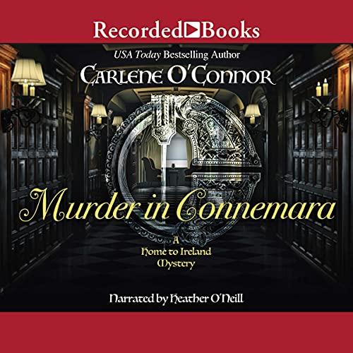 Murder in Connemara: Home to Ireland Mysteries, Book 2