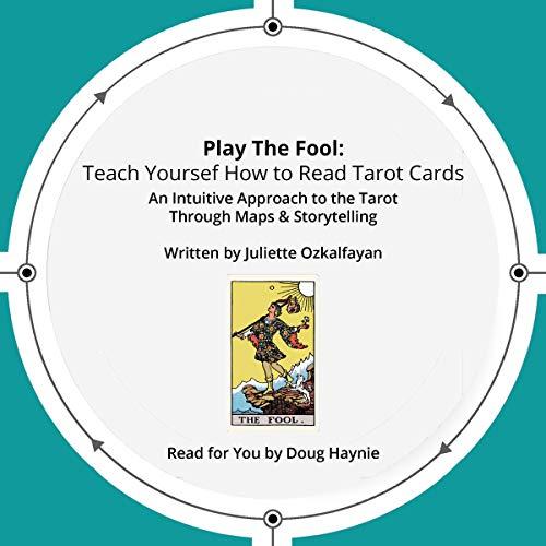 Play the Fool: Teach Yourself How to Read Tarot Cards Titelbild