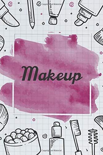 Makeup NoteBook Gift Idea: Lined makeup NoteBook Gift / Make-up Artist Notebook Gift, 120 Pages, 6x9, Soft Cover, Matte Finish