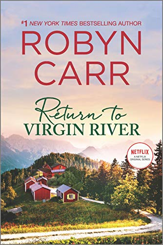 Return to Virgin River: A Novel (A Virgin River Novel Book 21)