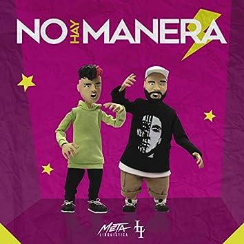 No Hay Manera