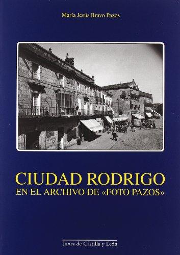 Ciudad Rodrigo en el archivo de foto pazos