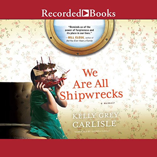 We Are All Shipwrecks audiobook cover art