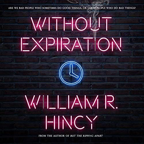 Without Expiration Audiobook By William R. Hincy cover art