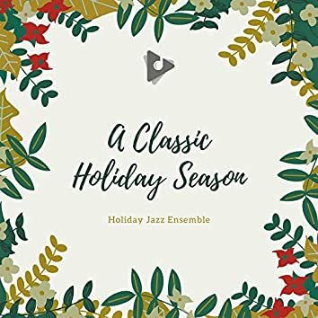 A Classic Holiday Season