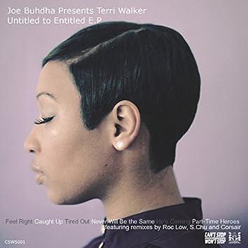 Joe Buhdha Presents Terri Walker - Untitled to Entitled