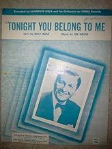 Tonight You Belong to Me [Sheet Music]