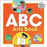 ABC Arts Book (S.t.e.a.m. Baby)...