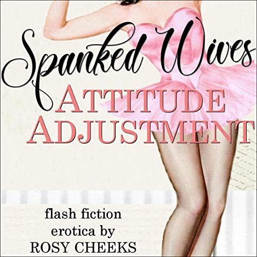 Attitude Adjustment: Domestic Discipline, Spanking Romance cover art