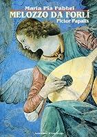 Melozzo da Forlì. Pictor papalis