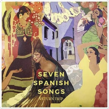 Seven Spanish Songs