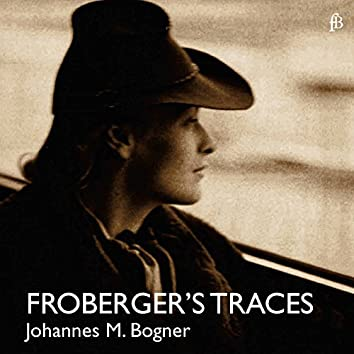 Froberger's Traces