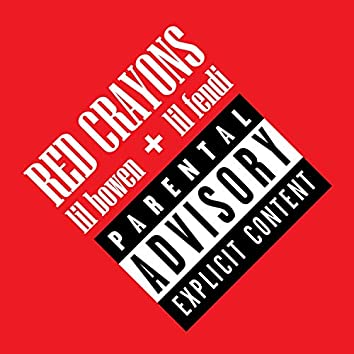 Red Crayons (feat. Lil Fendi)