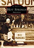 Hot Springs Arkansas (Images of America)