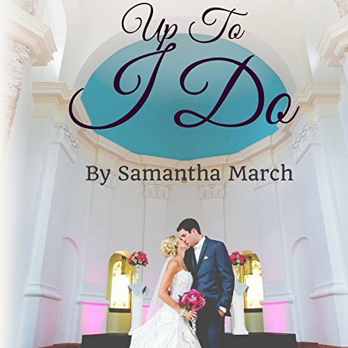 Up to I Do audiobook cover art