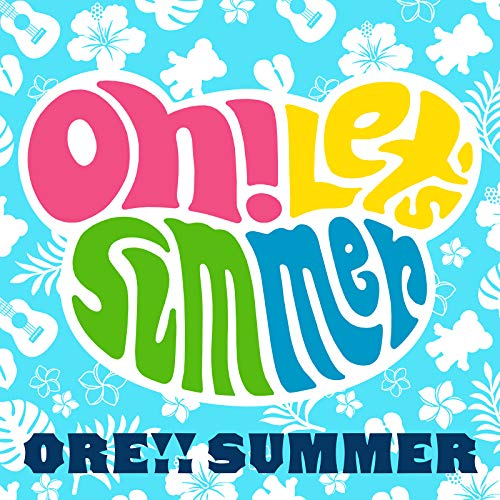 Oh! Let's Summer