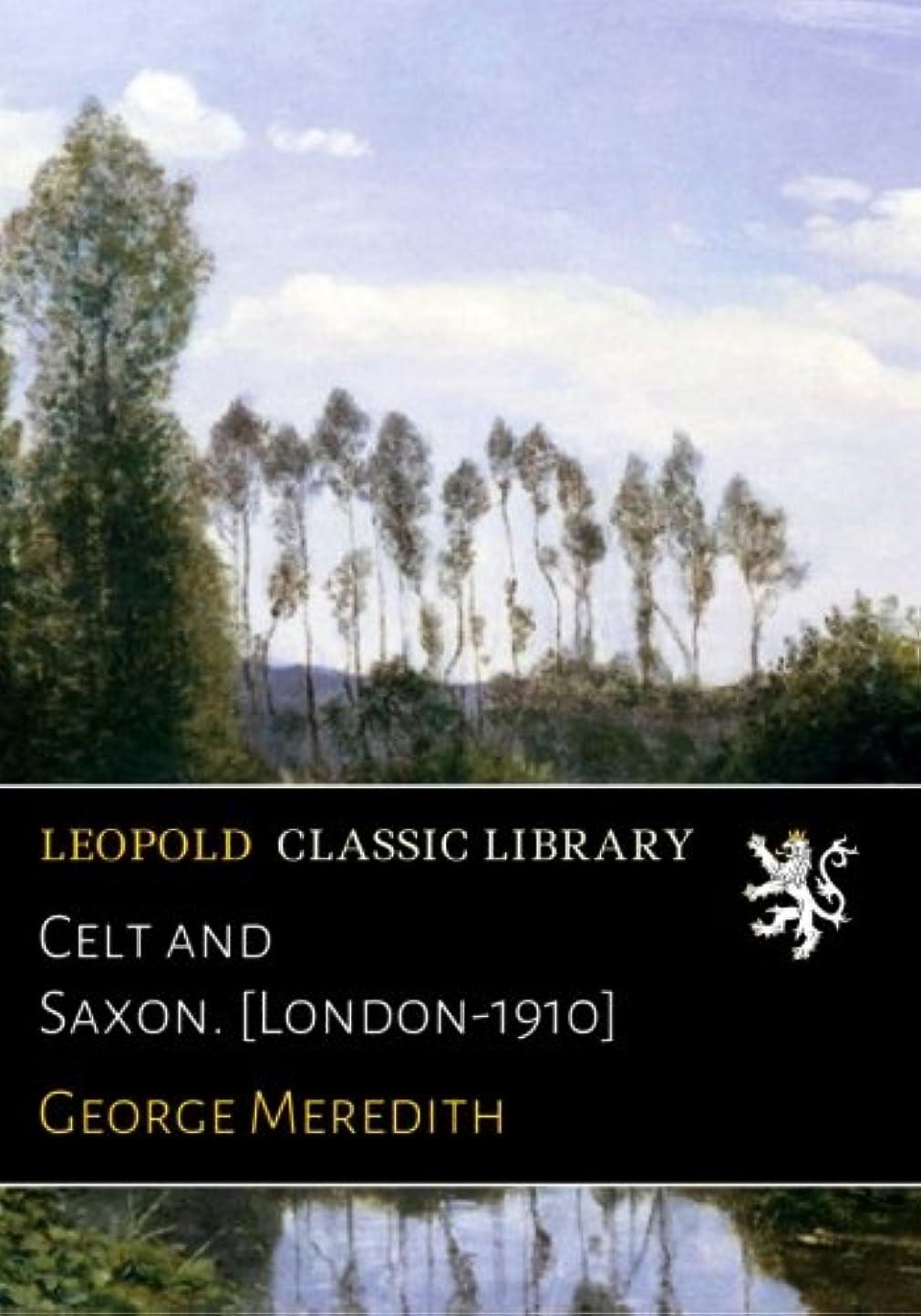 無礼にチャートセーブCelt and Saxon. [London-1910]
