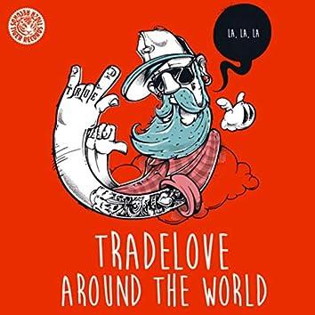 Around the World (La La La)