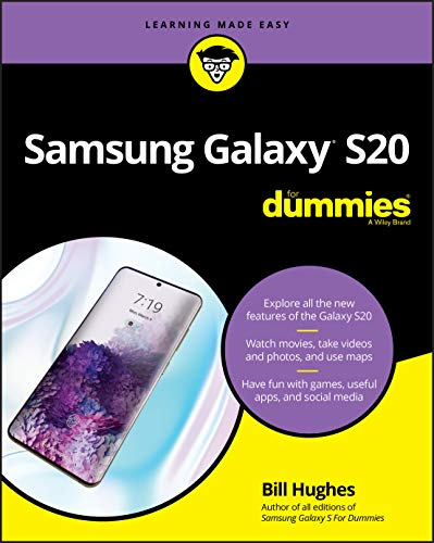 Samsung Galaxy S20 For Dummies (For Dummies (Computer/Tech))