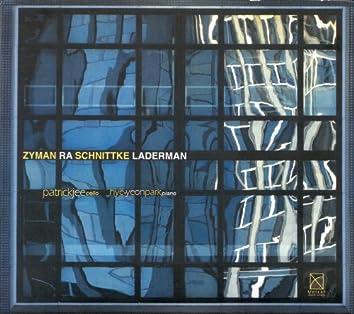 Zyman, S.: Cello Sonata / Schnittke, A.: Cello Sonata No. 1 / Ra, J.: Evocation / Laderman, E.: Fantasy for Cello