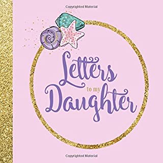 Letters to my Daughter: As I Watch You Grow | Lifetime Memory Keepsake Journal Book | Unique Heartfelt & Thoughtful Gifts for New Moms, Dads, Expecting Mothers & Parents (Mermaid Glitter)