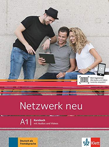 Netzwerk neu A1: Deutsch als Fremdsprache. Kursbuch mit Audios und Videos (Netzwerk neu: Deutsch als Fremdsprache)