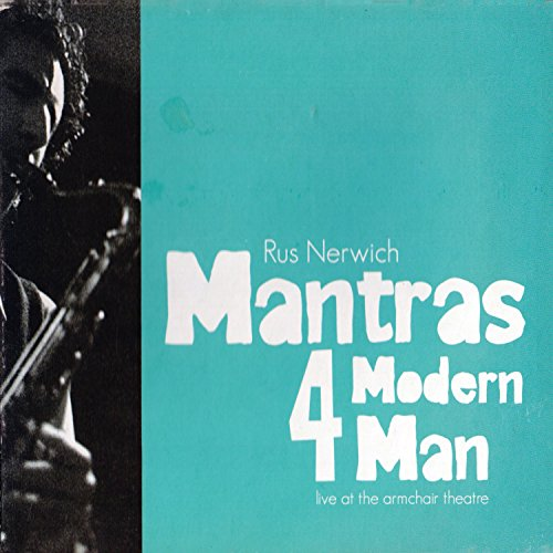 Mantras 4 Modern Man, Vol. 2 - Live at the Armchair Theatre