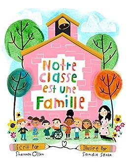 Notre Classe est une Famille (French Edition) by [Shannon Olsen, Sandie Sonke]