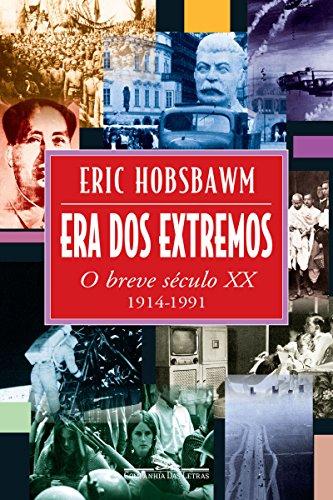 Era dos extremos: O breve século XX
