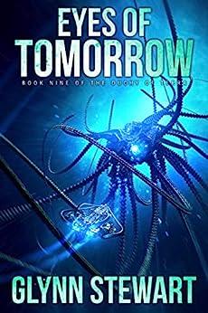 Eyes of Tomorrow (Duchy of Terra Book 9) by [Glynn Stewart]