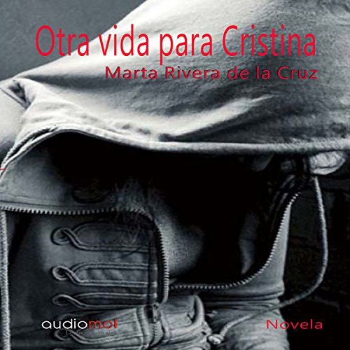 Otra vida para Cristina [Another Life for Christina] audiobook cover art
