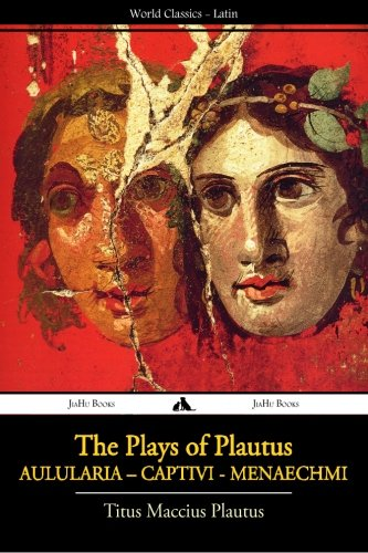 The Plays of Plautus