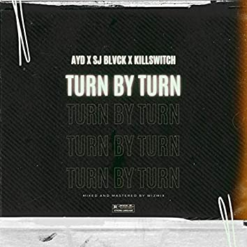 Turn By Turn (feat. Sj Blvck & Killswitch)