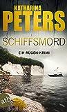 Schiffsmord: Ein Rügen-Krimi (Romy Beccare ermittelt, Band 9)