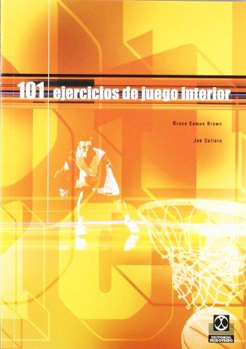 101 Ejercicios de Juego Interior (Deportes)