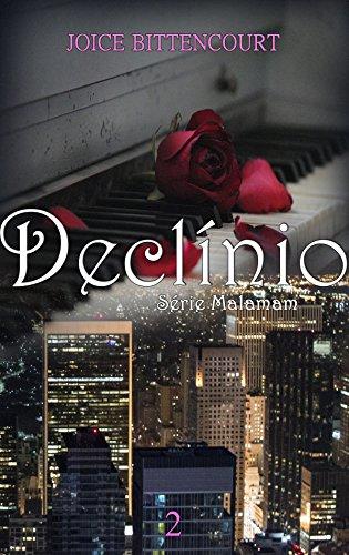 Declínio (Série Malamam Livro 2)