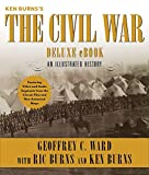 Ken Burns's The Civil War Deluxe eBook (Enhanced Edition): An Illustrated History (English Edition)