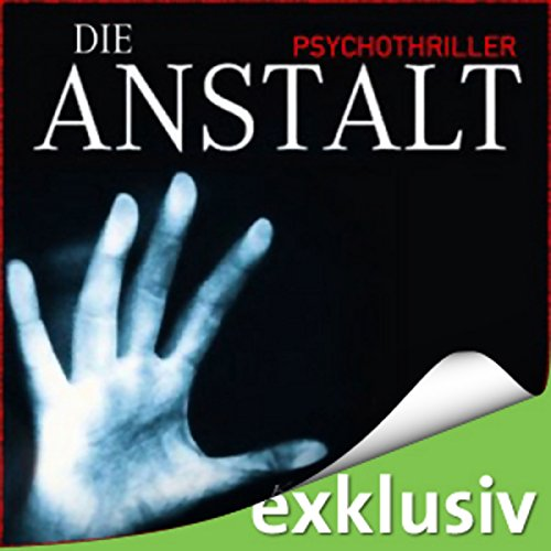 Die Anstalt audiobook cover art